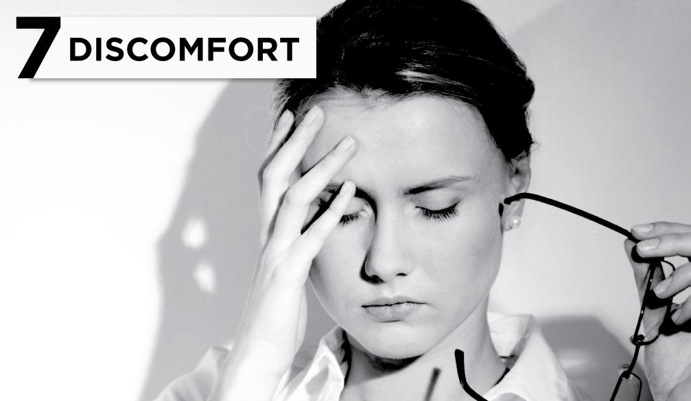 7 Discomfort