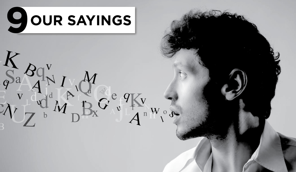 9 Our sayings