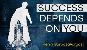 Success depends on you