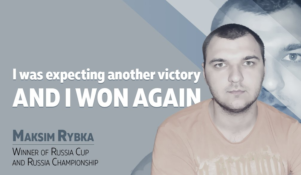 "Maksim Rybka: ""I am Very Glad I managed to Become the Best in My Own Country"""