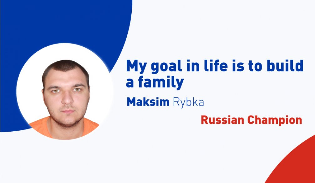 "Maksim Rybka: ""I Managed to Find an Individual Approach to Many People"""