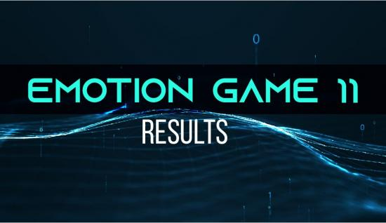 Emotion Game 11 Results