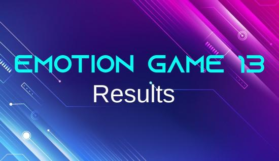 Emotion Game 13 Results