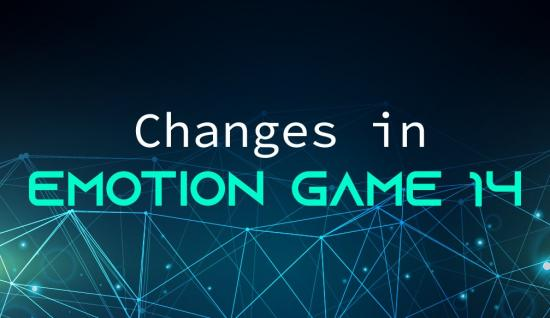 Changes in the rules of Emotion Game 14