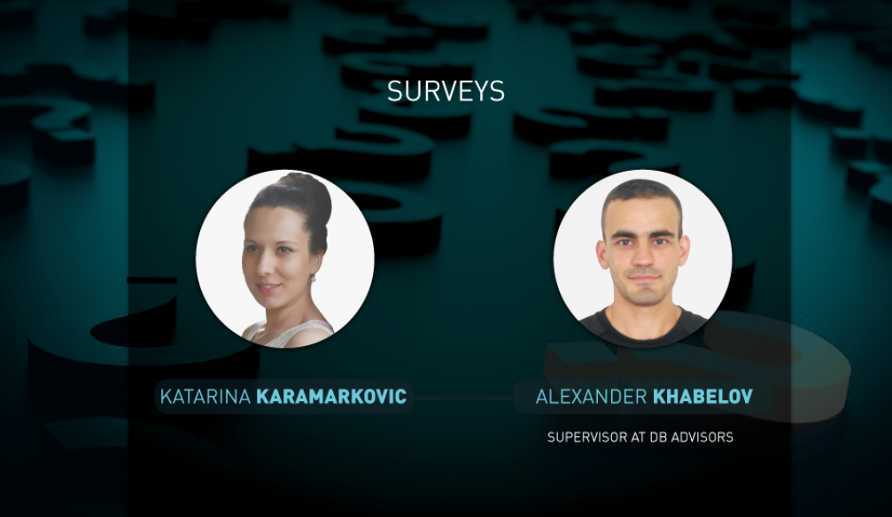 Opinions on questions of surveys for 21.09.2017: Katarina Karamarkovic and Alexander Khabelov