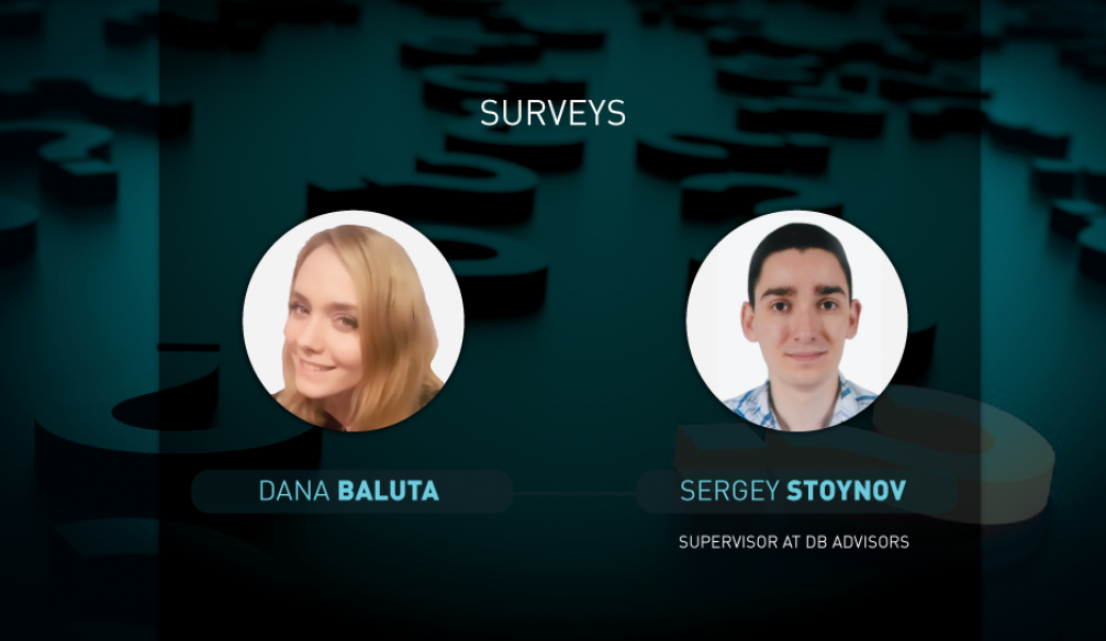 Opinions on questions of surveys for 21.09.2017: Dana Baluta and Sergey Stoynov