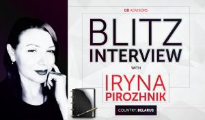 Blitz interview with Iryna Pirozhnik