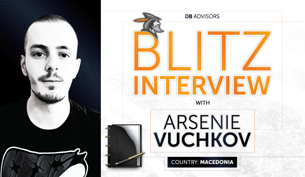 Blitz Interview with Arsenie Vuchkov