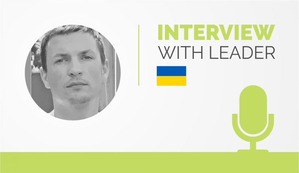 Interview with the Leader – Ilya Lototskyy