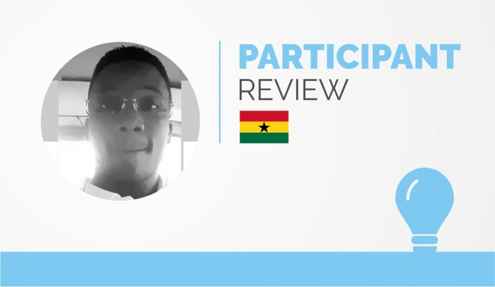 Participant Review – Yeboah-Amoako Prince
