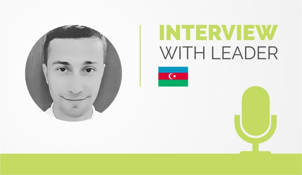 Interview with the Leader – Rufat Hesanov