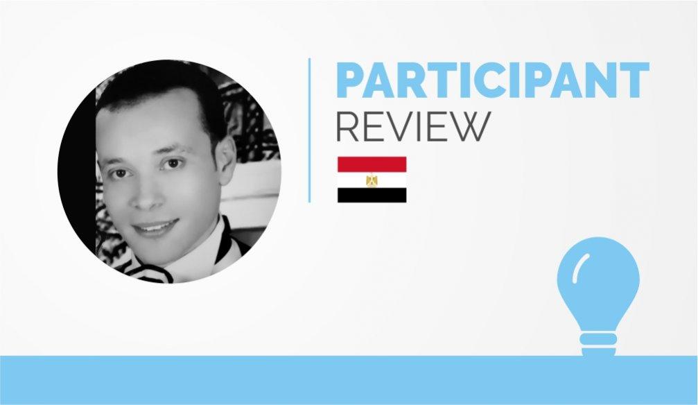 Participant Review – Islam Elhanafy