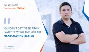 "Ilya Lototskyy: ""You must believe in yourself, put laziness aside and find a favorite thing for a better life"""
