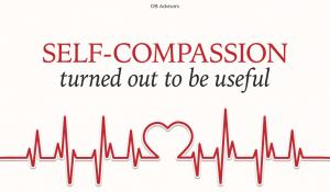 Don't you feel compassionate about yourself yet?