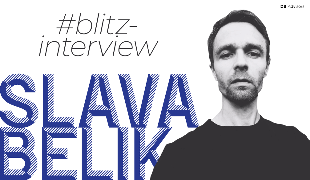 Blitz-Interview with Slava Belik