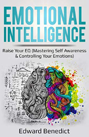 Emotional Intelligence: Raise Your EQ